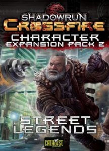 Shadowrun : Crossfire – Character Expansion Pack 2 – Street Legends